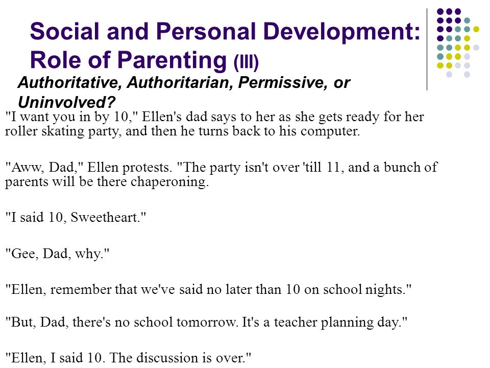 Social and Personal Development: Role of Parenting (III)