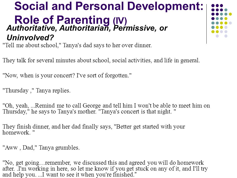 Social and Personal Development: Role of Parenting (IV)