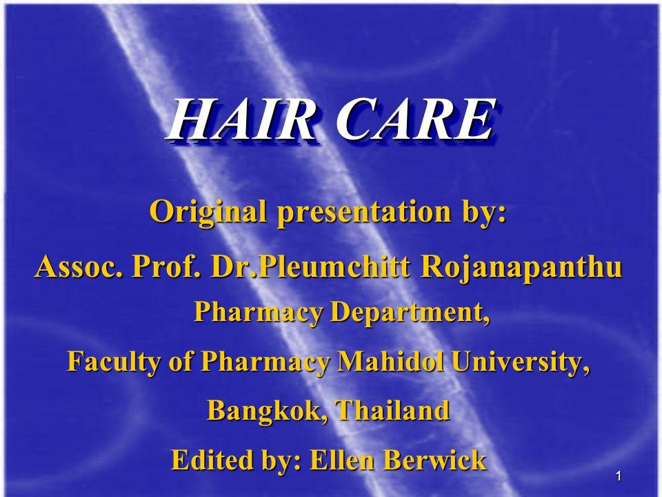 HAIR CARE Original presentation by:
