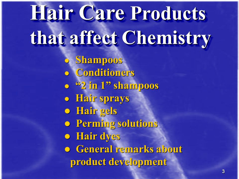 Hair Care Products that affect Chemistry