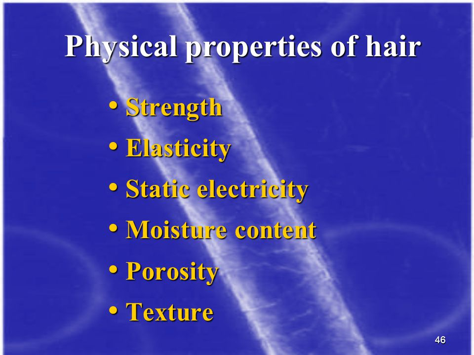 Physical properties of hair