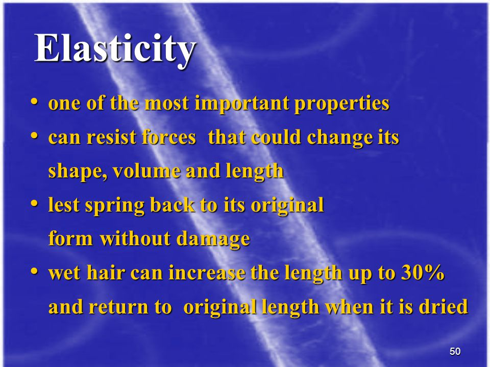 Elasticity one of the most important properties