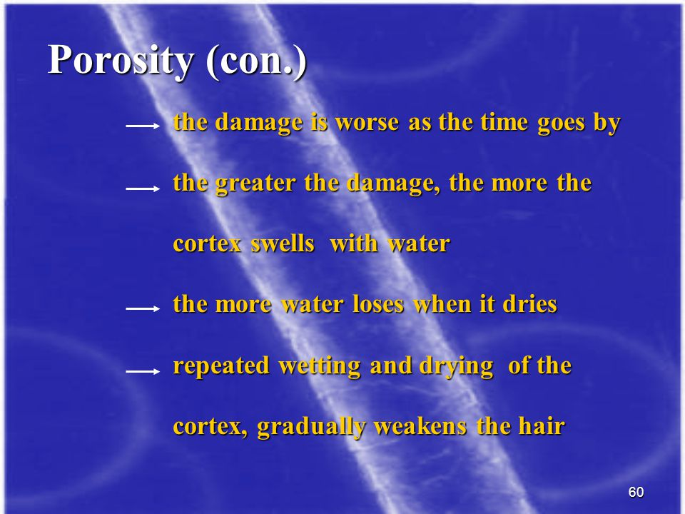 Porosity (con.) the damage is worse as the time goes by