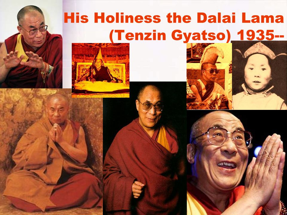 His Holiness the Dalai Lama (Tenzin Gyatso) 1935--