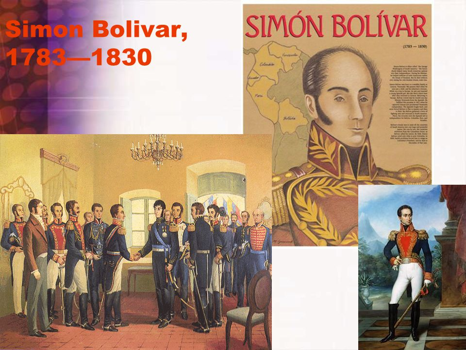 Simon Bolivar, 1783—1830
