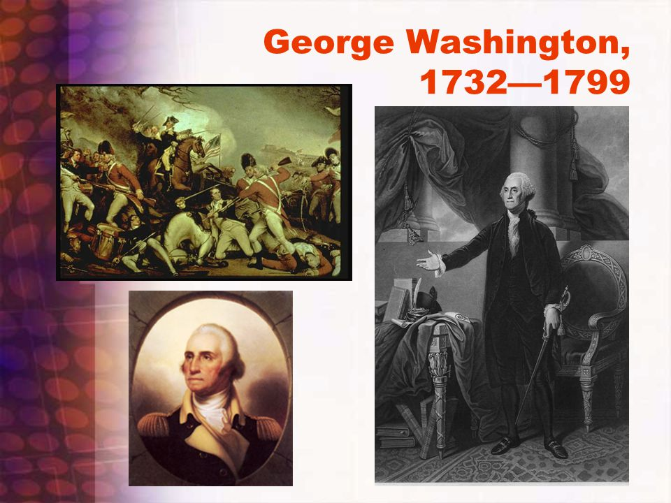 George Washington, 1732—1799