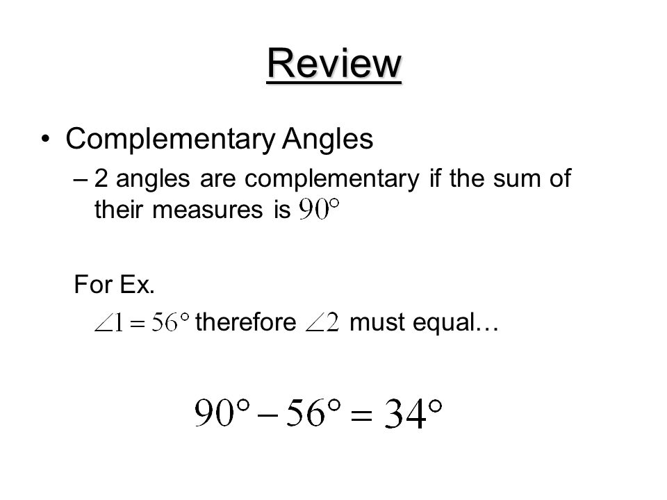 Review Complementary Angles