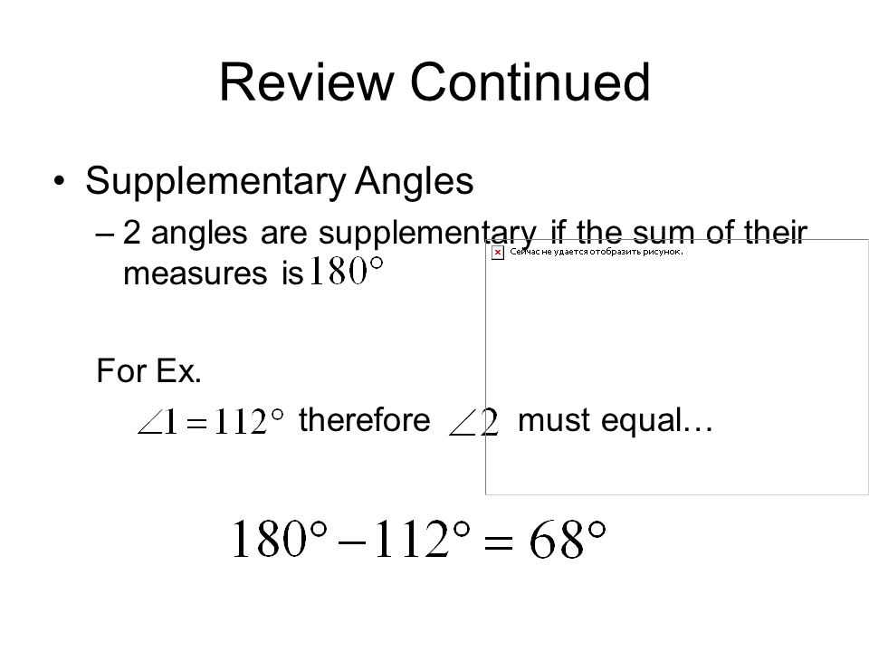 Review Continued Supplementary Angles