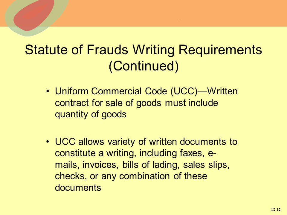 Statute of Frauds Writing Requirements (Continued)