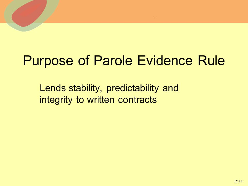 Purpose of Parole Evidence Rule