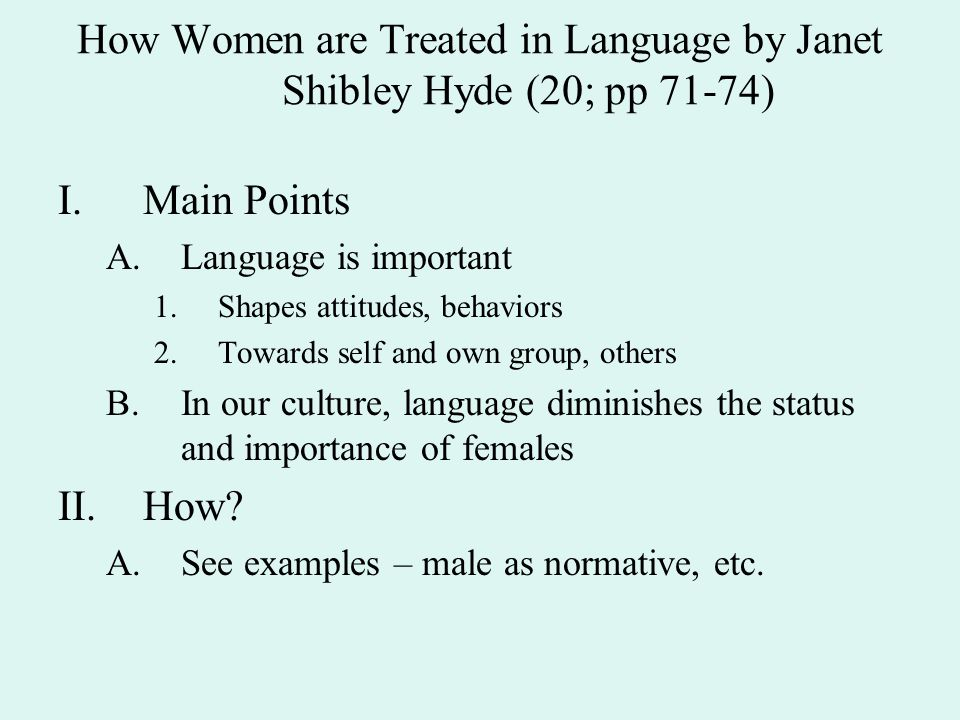 How Women are Treated in Language by Janet Shibley Hyde (20; pp 71-74)