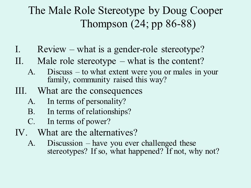 The Male Role Stereotype by Doug Cooper Thompson (24; pp 86-88)