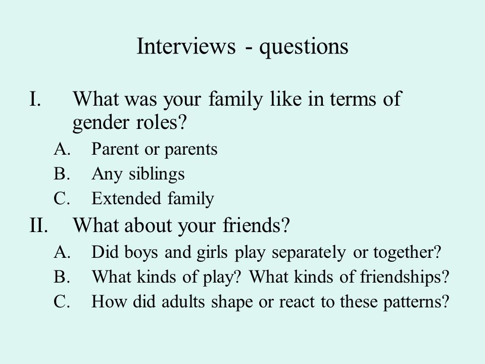 Interviews - questions