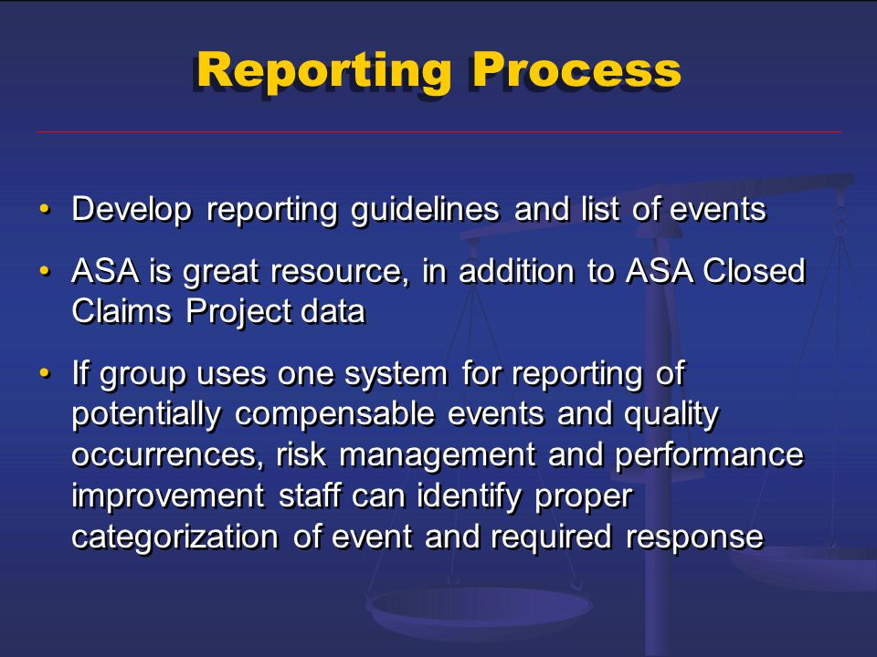 Reporting Process Develop reporting guidelines and list of events