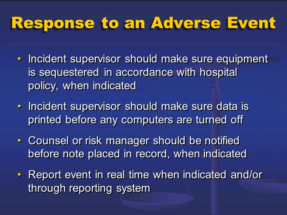 Response to an Adverse Event