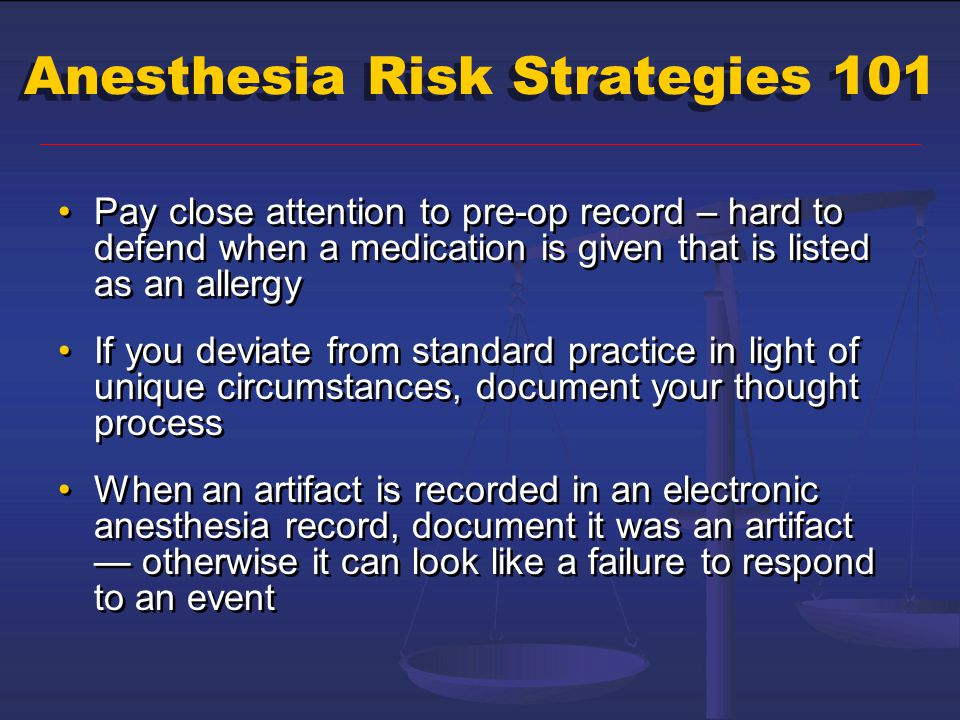Anesthesia Risk Strategies 101