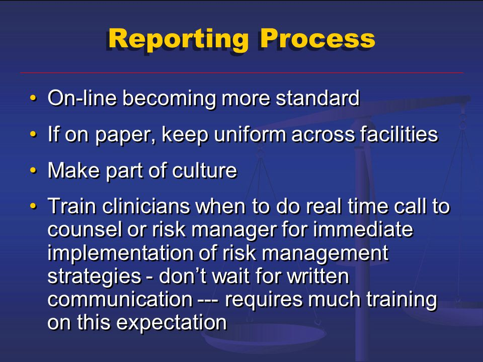 Reporting Process On-line becoming more standard
