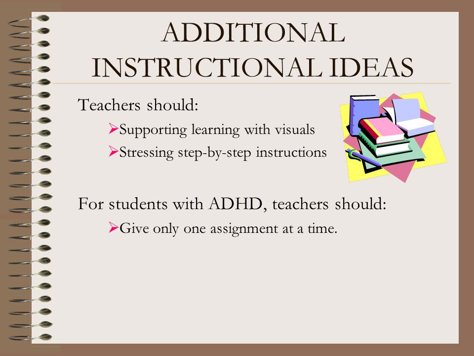 ADDITIONAL INSTRUCTIONAL IDEAS