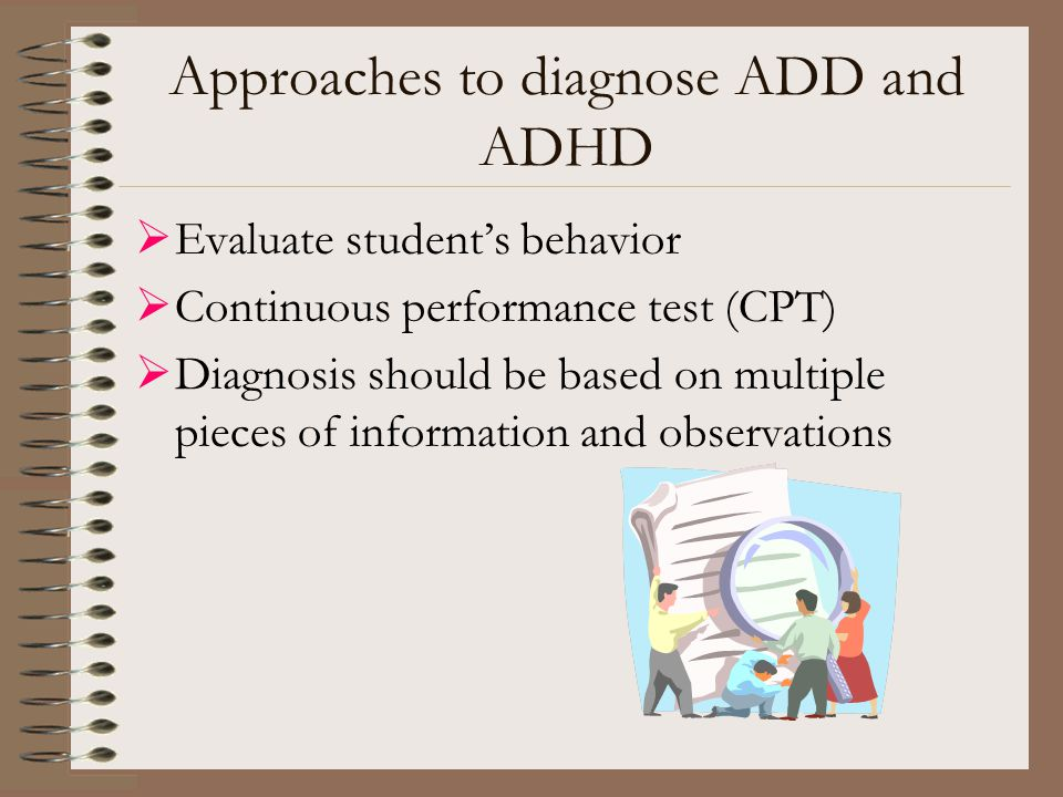 Approaches to diagnose ADD and ADHD