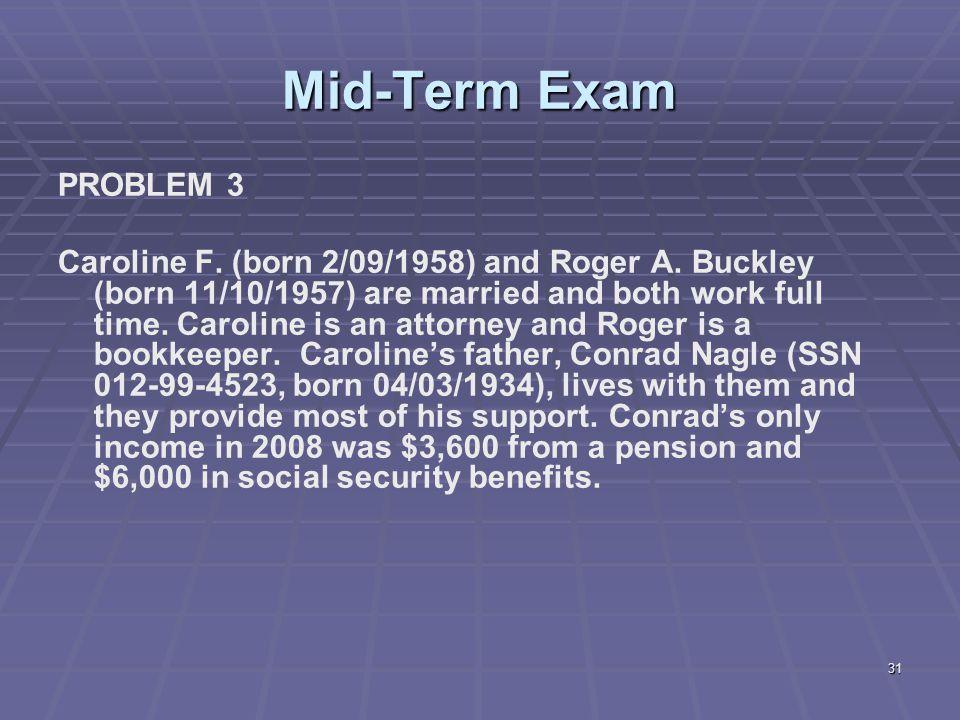 Mid-Term Exam PROBLEM 3.