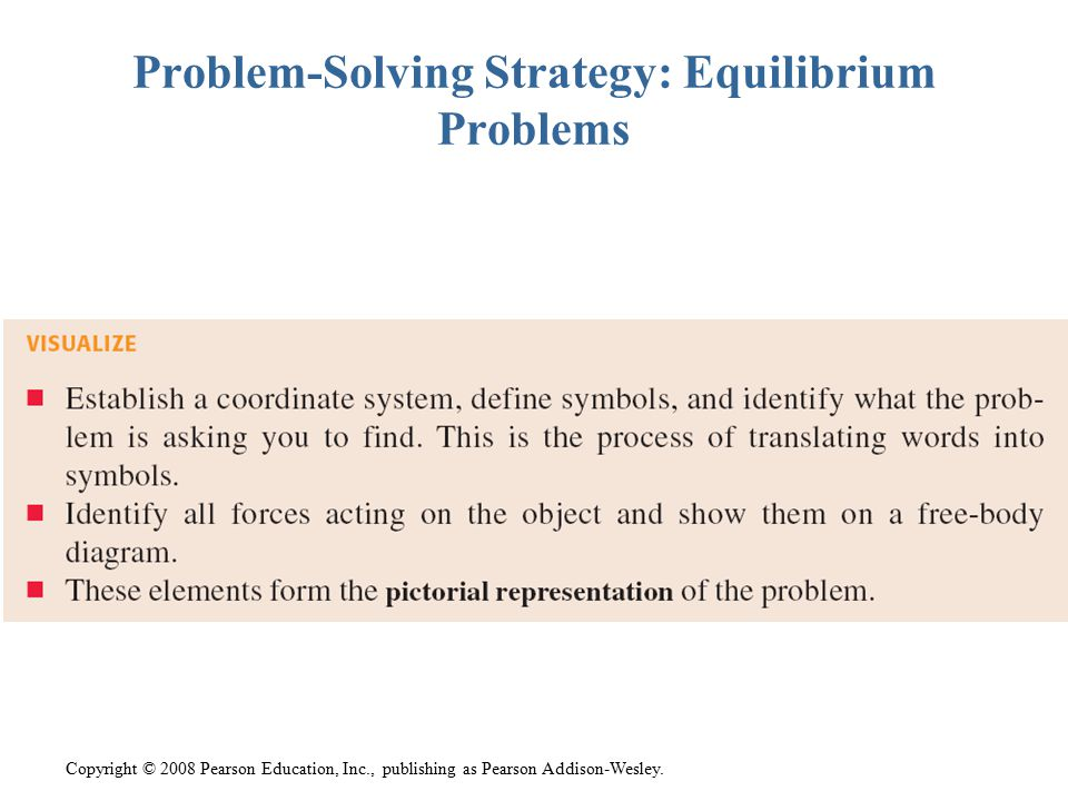 Problem-Solving Strategy: Equilibrium Problems