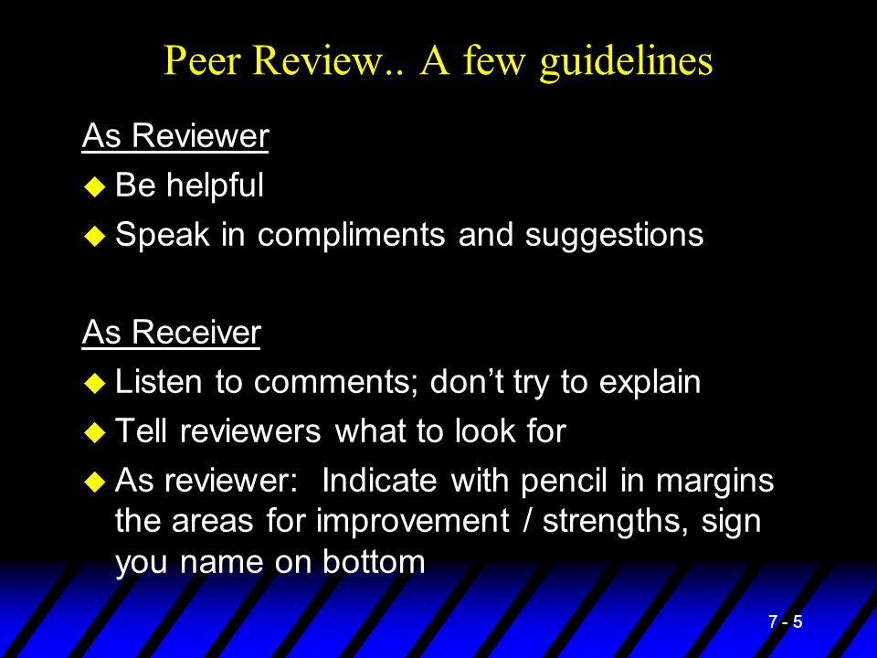 Peer Review.. A few guidelines