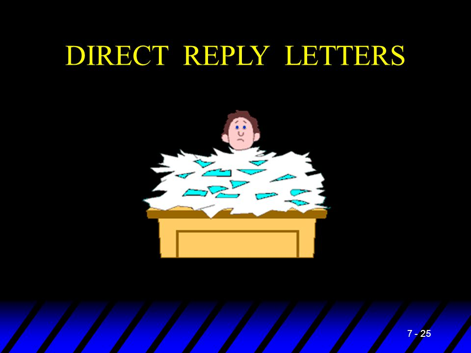 DIRECT REPLY LETTERS 7 - 25