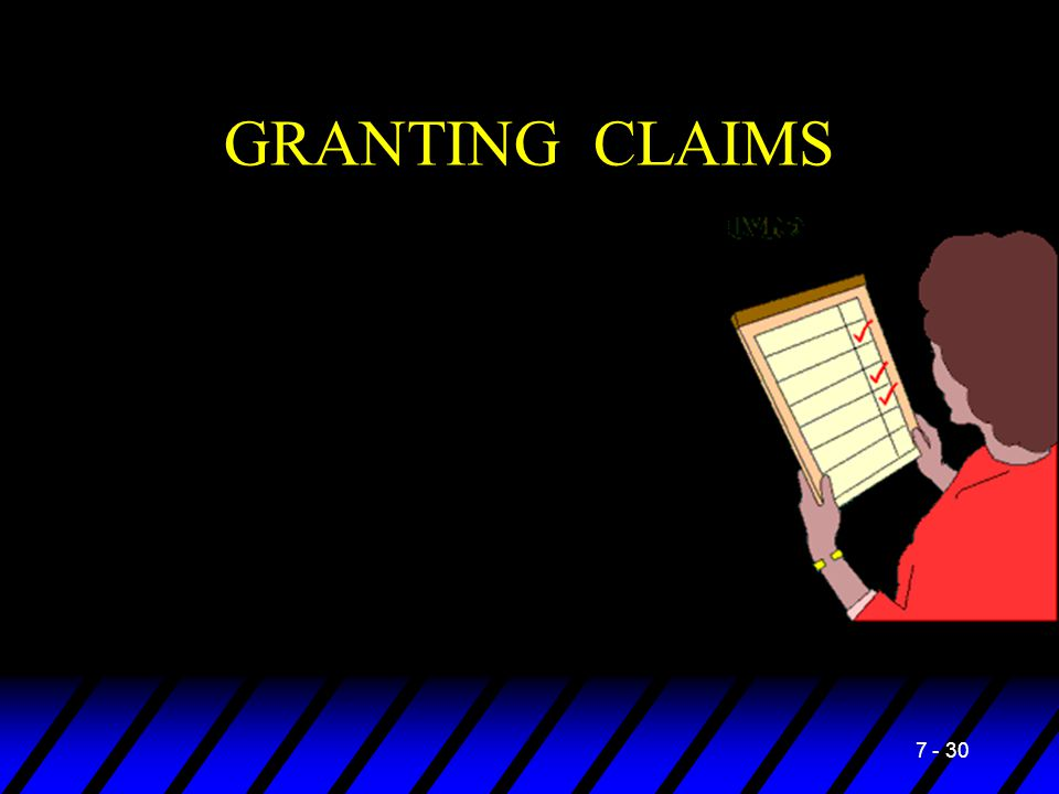 GRANTING CLAIMS 7 - 30