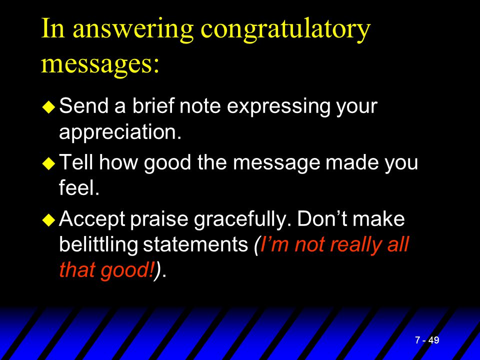 In answering congratulatory messages: