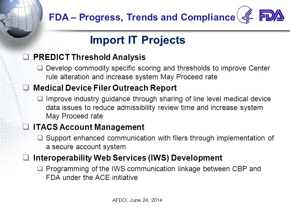Import IT Projects FDA – Progress, Trends and Compliance