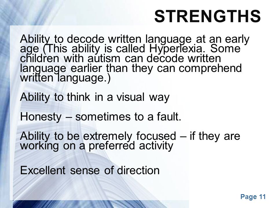 Strengths Excellent sense of direction