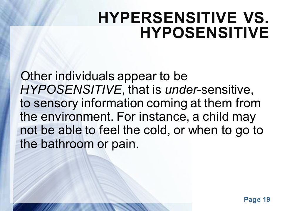 Hypersensitive vs. Hyposensitive