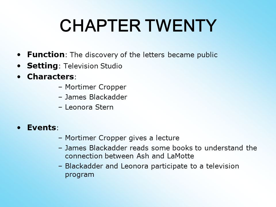 CHAPTER TWENTY Function: The discovery of the letters became public