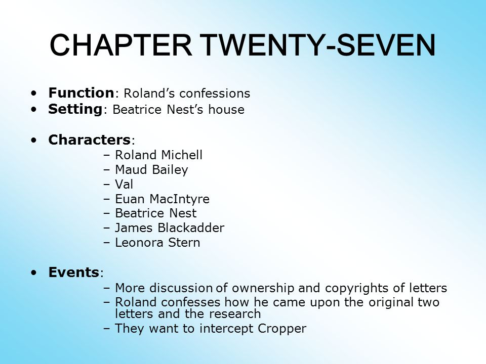 CHAPTER TWENTY-SEVEN Function: Roland's confessions