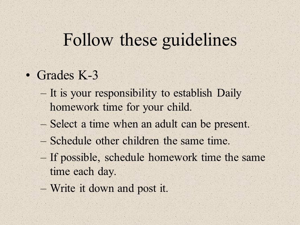 Follow these guidelines