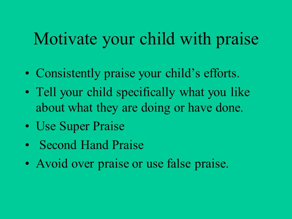 Motivate your child with praise