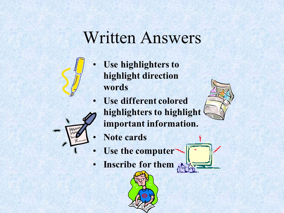 Written Answers Use highlighters to highlight direction words