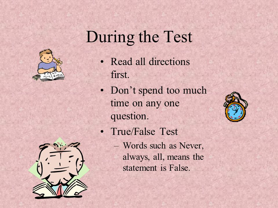 During the Test Read all directions first.