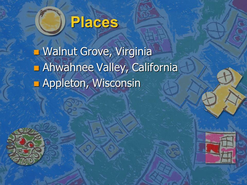 Places Walnut Grove, Virginia Ahwahnee Valley, California