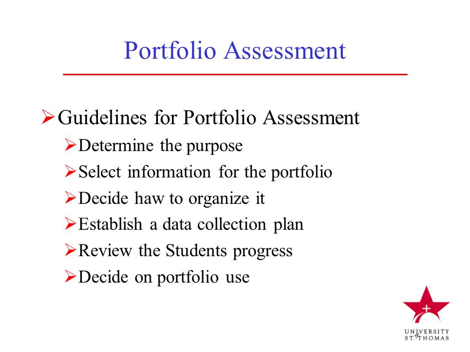Portfolio Assessment Guidelines for Portfolio Assessment