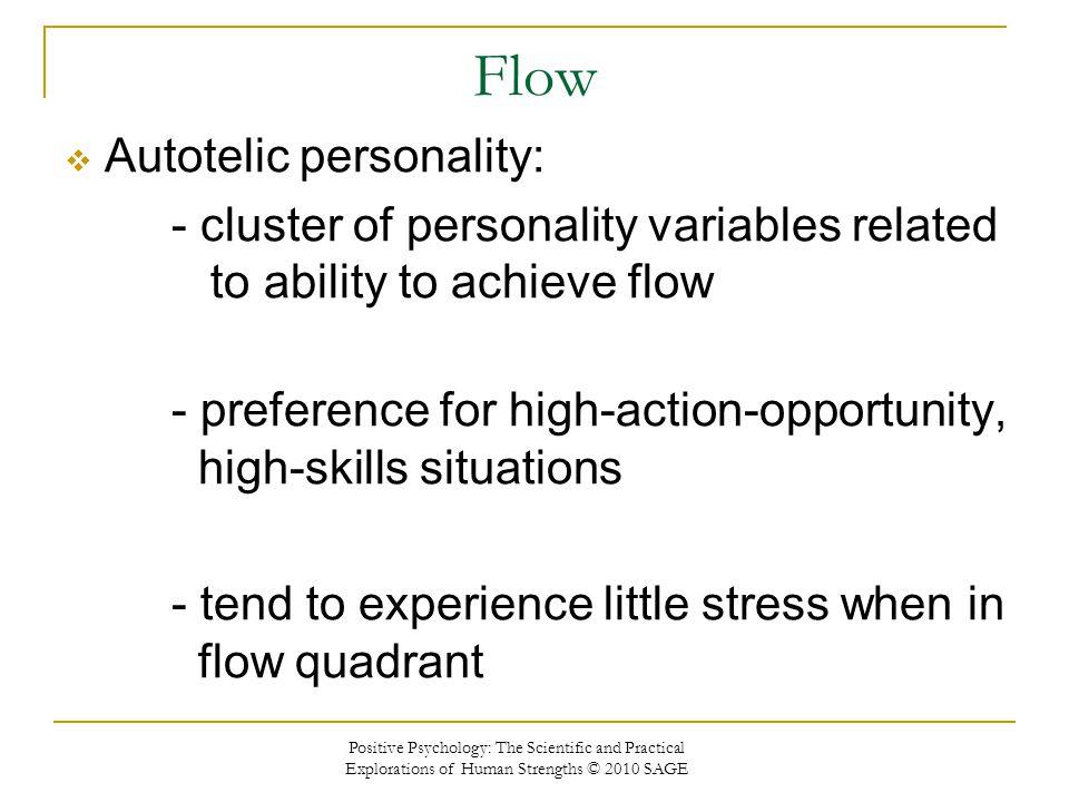 Flow Autotelic personality: