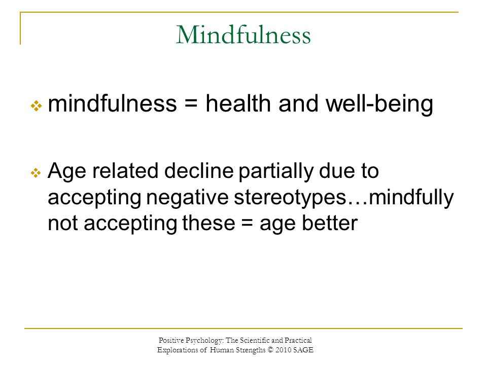 Mindfulness mindfulness = health and well-being