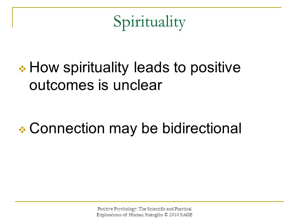 Spirituality How spirituality leads to positive outcomes is unclear