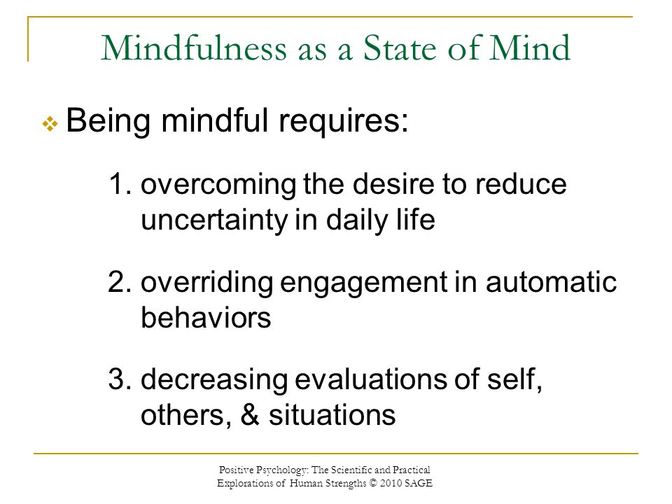 Mindfulness as a State of Mind
