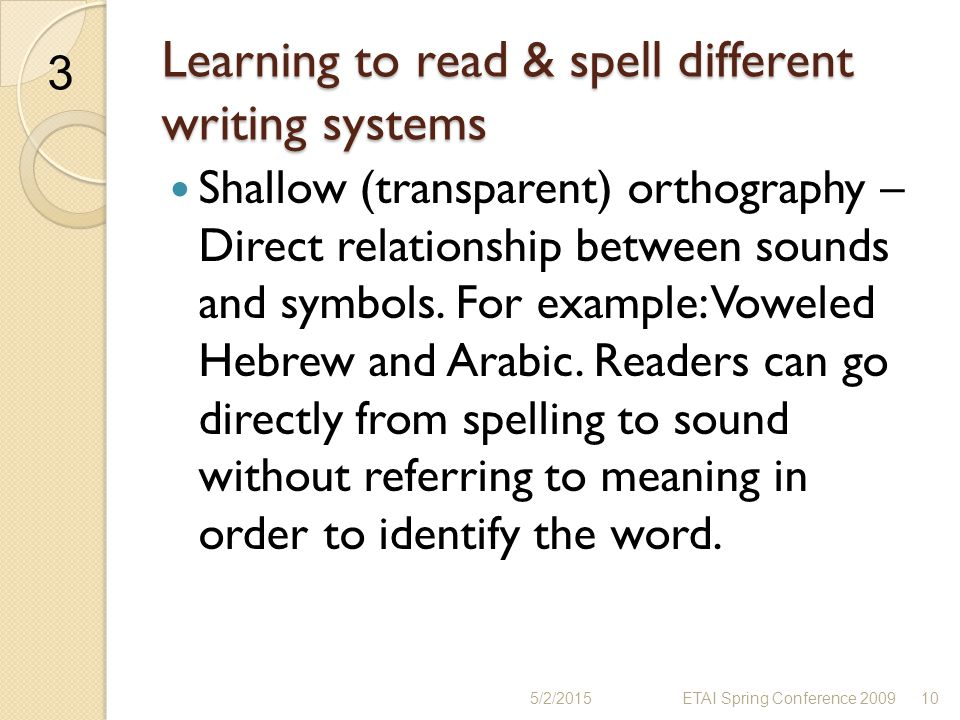 Learning to read & spell different writing systems