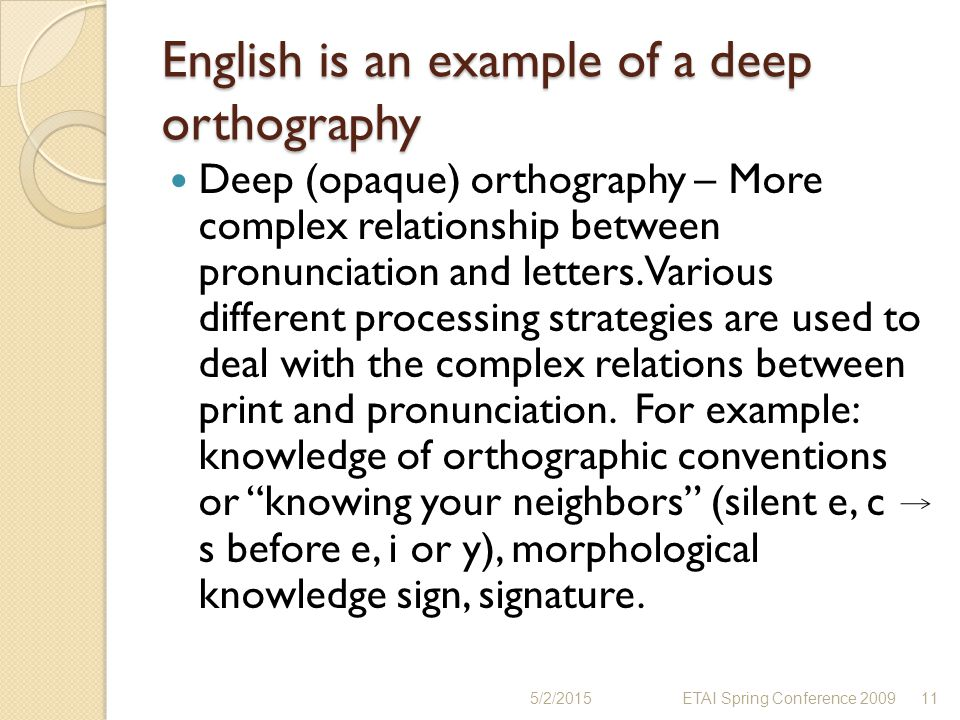 English is an example of a deep orthography