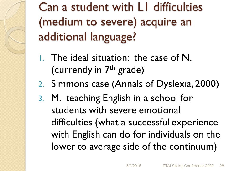 Can a student with L1 difficulties (medium to severe) acquire an additional language