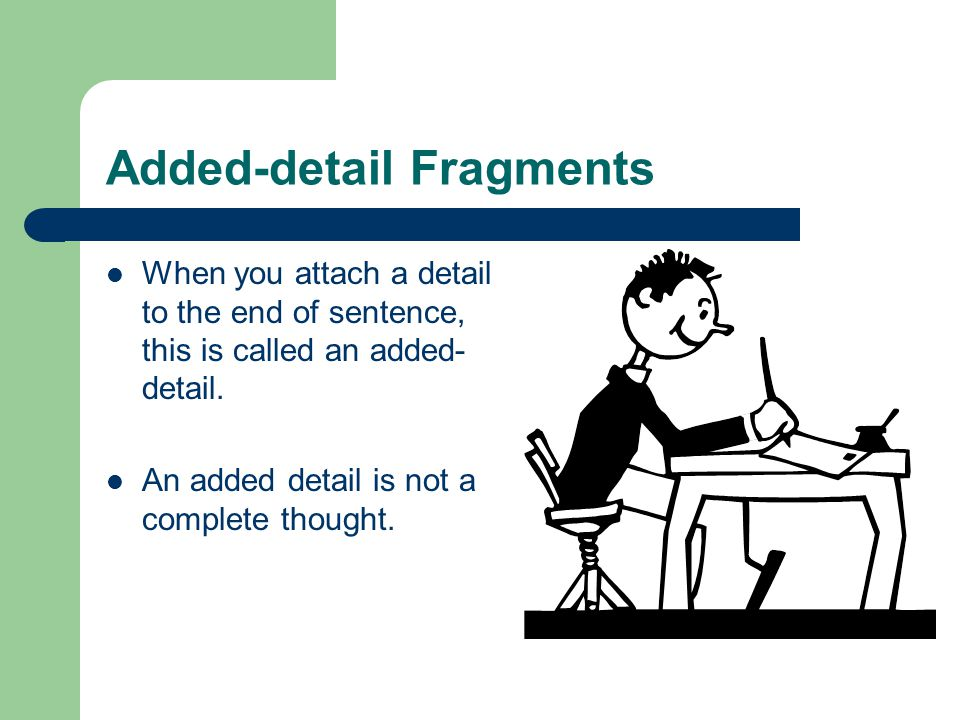 Added-detail Fragments