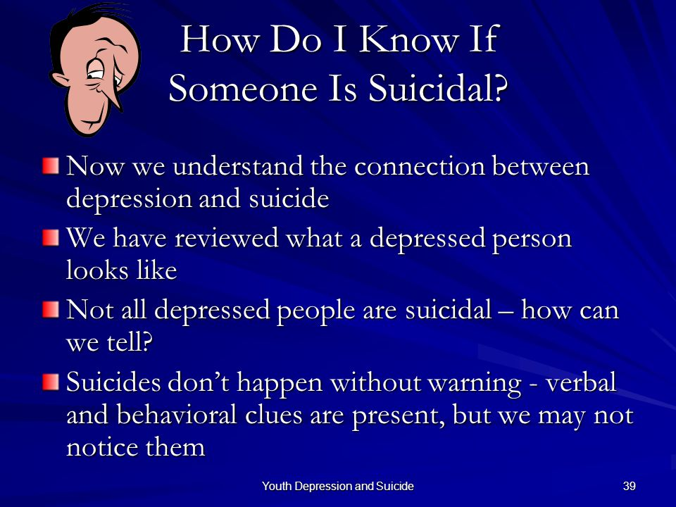 How Do I Know If Someone Is Suicidal