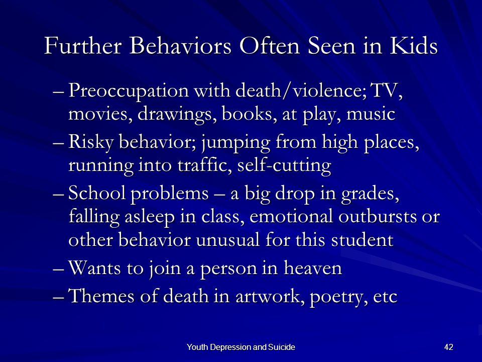 Further Behaviors Often Seen in Kids